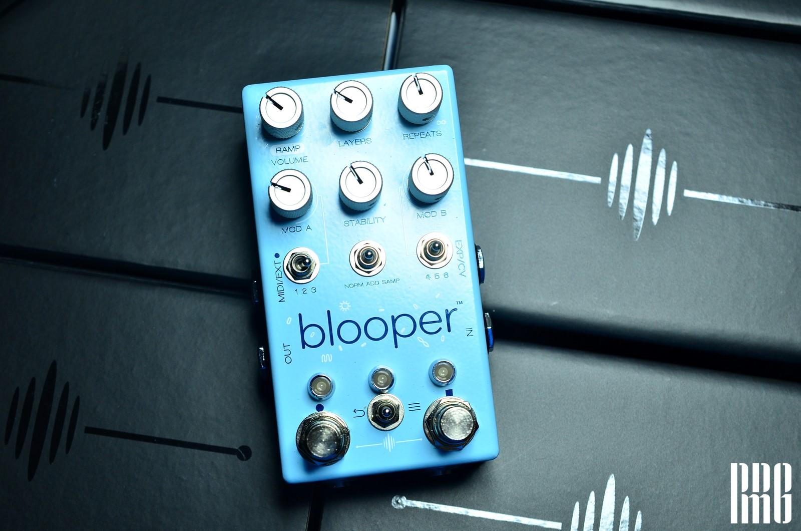 這顆好玩到不再需要朋友 「Chase Bliss Audio – Blooper」